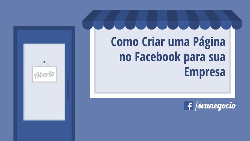 59d097bdf Como Criar uma Página no Facebook para sua Empresa